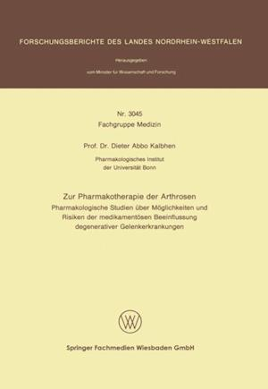 Zur Pharmakotherapie der Arthrosen af Dieter Abbo Kalbhen