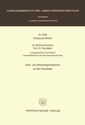 Auto- und Allotransplantationen an der Harnblase af Berthold Schreiber