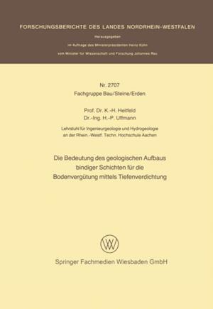 Die Bedeutung des geologischen Aufbaus bindiger Schichten fur die Bodenvergutung mittels Tiefenverdichtung af Karl-Heinrich Heitfeld