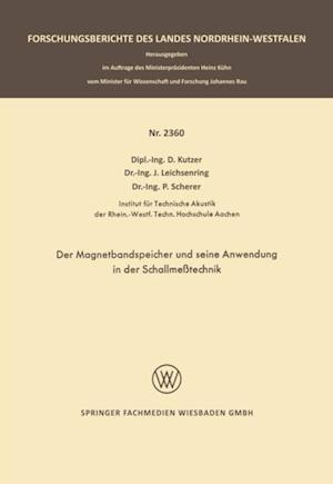 Der Magnetbandspeicher und seine Anwendung in der Schallmetechnik af Dieter Kutzer