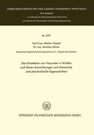 Das Entstehen von Vacuolen in Wollen und deren Auswirkungen auf chemische und physikalische Eigenschaften af Heidrun Oppelt
