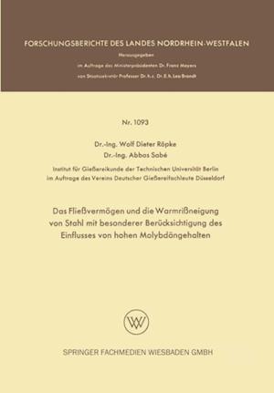 Das Flievermogen und die Warmrineigung von Stahl mit besonderer Berucksichtigung des Einflusses von hohen Molybdangehalten af Wolf Dieter Ropke