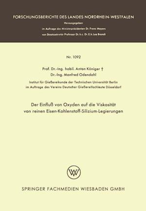 Der Einflu von Oxyden auf die Viskositat von reinen Eisen-Kohlenstoff-Silizium-Legierungen af Anton Koniger