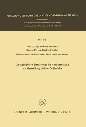 Die gerichtete Erstarrung als Voraussetzung zur Herstellung dichter Gustucke af Wilhelm Patterson, Siegfried Engler