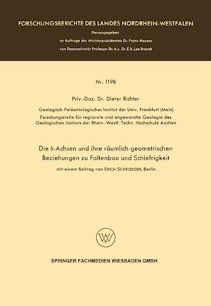 Die I -Achsen und ihre raumlich-geometrischen Beziehungen zu Faltenbau und Schiefrigkeit af Dieter Richter