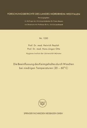 Die Beeinflussung des Keimgehaltes durch Waschen bei niedrigen Temperaturen (20-60(deg)C) af Heinrich Reploh
