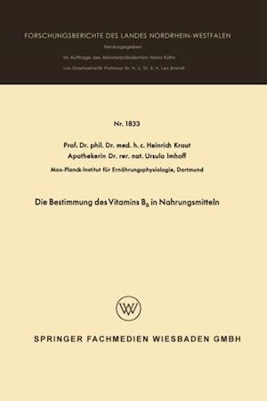 Die Bestimmung des Vitamins B6 in Nahrungsmitteln af Heinrich Kraut