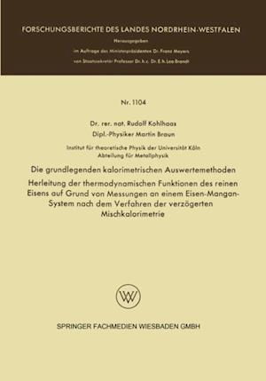 Die grundlegenden kalorimetrischen Auswertemethoden af Rudolf Kohlhaas