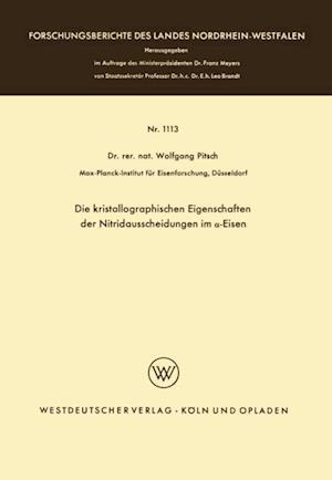 Die kristallographischen Eigenschaften der Nitridausscheidungen im a-Eisen af Wolfgang Pitsch