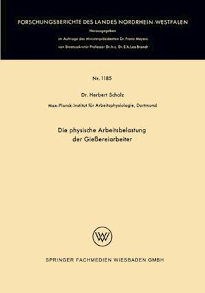 Die physische Arbeitsbelastung der Gieereiarbeiter af Herbert Scholz