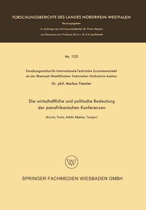 Die wirtschaftliche und politische Bedeutung der panafrikanischen Konferenzen af Markus Timmler