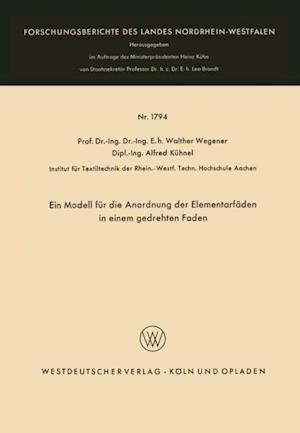 Ein Modell fur die Anordnung der Elementarfaden in einem gedrehten Faden af Walther Wegener