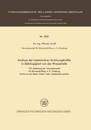 Analyse der instationaren Stromungskrafte in Abhangigkeit von der Wassertiefe af Werner Graff