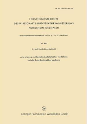 Anwendung mathematisch-statistischer Verfahren bei der Fabrikationsuberwachung af Kurt Brucker-Steinkuhl