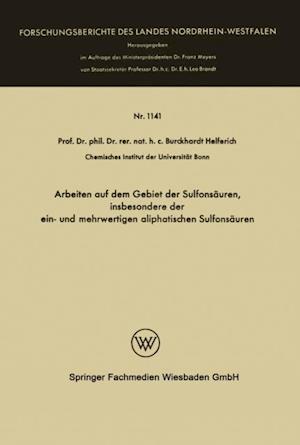 Arbeiten auf dem Gebiet der Sulfonsauren, insbesondere der ein- und mehrwertigen aliphatischen Sulfonsauren af Burckhardt Helferich