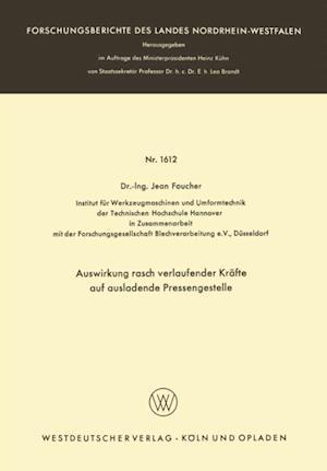 Auswirkung rasch verlaufender Krafte auf ausladende Pressengestelle af Jean Foucher