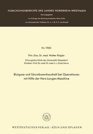 Blutgase und Saurebasenhaushalt bei Operationen mit der Herz-Lungen-Maschine af Walter Ringler