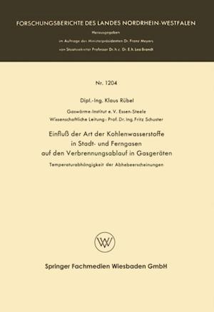 Einflu der Art der Kohlenwasserstoffe in Stadt- und Ferngasen auf den Verbrennungsablauf in Gasgeraten af Klaus Rubel