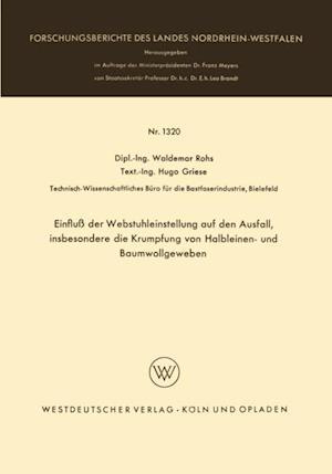 Einflu der Webstuhleinstellung auf den Ausfall, insbesondere die Krumpfung von Halbleinen- und Baumwollgeweben af Waldemar Rohs
