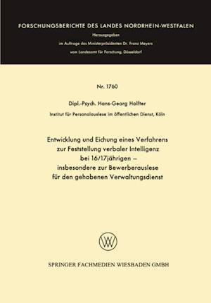Entwicklung und Eichung eines Verfahrens zur Feststellung verbaler Intelligenz bei 16/17jahrigen af Hans-Georg Holfter