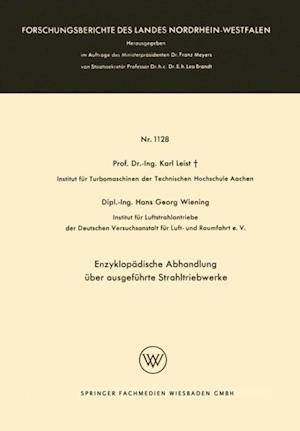 Enzyklopadische Abhandlung uber ausgefuhrte Strahltriebwerke af Karl Leist