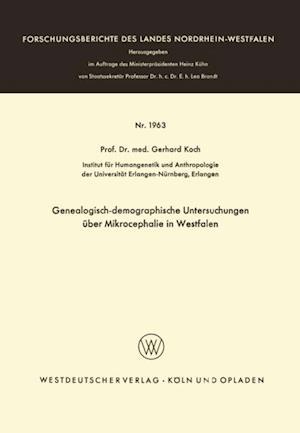 Genealogisch-demographische Untersuchungen uber Mikrocephalie in Westfalen af Gerhard Koch