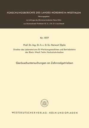 Gerauschuntersuchungen an Zahnradgetrieben af Herwart Opitz