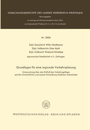 Grundlagen fur eine regionale Verkehrsplanung af Willy Heidtmann