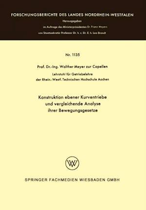 Konstruktion ebener Kurventriebe und vergleichende Analyse ihrer Bewegungsgesetze af Walther Meyer Zur Capellen
