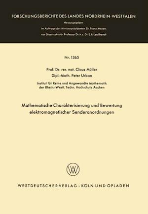 Mathematische Charakterisierung und Bewertung elektromagnetischer Senderanordnungen af Claus Muller