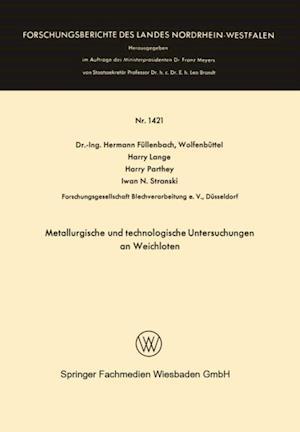Metallurgische und technologische Untersuchungen an Weichloten af Harry Lange, Harry Parthey, Hermann Fullenbach