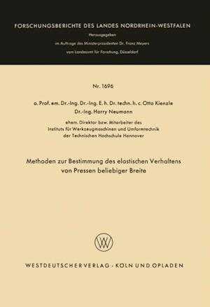 Methoden zur Bestimmung des elastischen Verhaltens von Pressen beliebiger Breite af Otto Kienzle