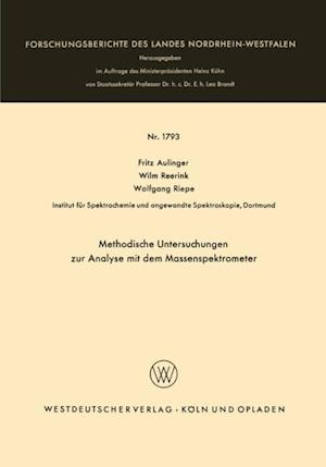 Methodische Untersuchungen zur Analyse mit dem Massenspektrometer af Fritz Aulinger