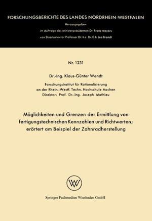 Moglichkeiten und Grenzen der Ermittlung von fertigungstechnischen Kennzahlen und Richtwerten af Klaus-Gunter Wendt
