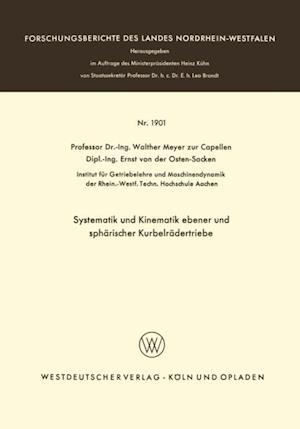 Systematik und Kinematik ebener und spharischer Kurbelradertriebe af Walther Meyer Zur Capellen