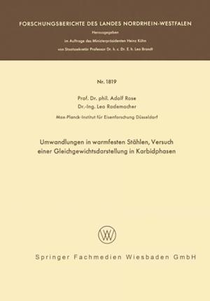 Umwandlungen in warmfesten Stahlen, Versuch einer Gleichgewichtsdarstellung der Karbidphasen af Adolf Rose