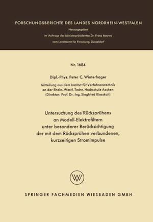Untersuchung des Ruckspruhens an Modell-Elektrofiltern unter besonderer Berucksichtigung der mit dem Ruckspruhen verbundenen, kurzseitigen Stromimpulse af Peter Christoph Winterhager