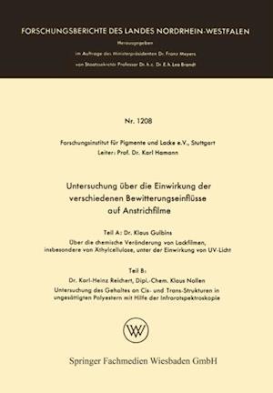 Untersuchung uber die Einwirkung der verschiedenen Bewitterungseinflusse auf Anstrichfilme af Karl Hamann