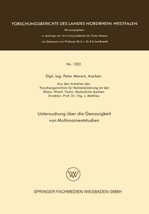 Untersuchung uber die Genauigkeit von Multimomentstudien af Peter Mevert