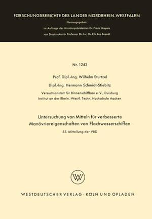 Untersuchung von Mitteln fur verbesserte Manovriereigenschaften von Flachwasserschiffen af Wilhelm Sturtzel
