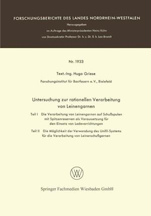 Untersuchung zur rationellen Verarbeitung von Leinengarnen af Hugo Griese