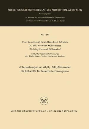 Untersuchungen an Al2O3 * SiO2-Mineralien als Rohstoffe fur feuerfeste Erzeugnisse af Hans-Ernst Schwiete