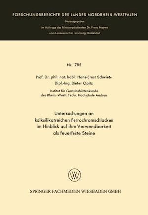 Untersuchungen an kalksilikatreichen Ferrochromschlacken af Hans-Ernst Schwiete