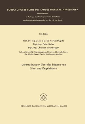 Untersuchungen uber das Lappen von Stirn- und Kegelradern af Herwart Opitz