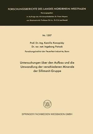 Untersuchungen uber den Aufbau und die Umwandlung der verschiedenen Minerale der Sillimanit-Gruppe af Kamillo Konopicky