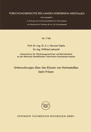 Untersuchungen uber den Einsatz von Hartmetallen beim Frasen af Herwart Opitz