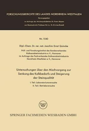 Untersuchungen uber den Mischvorgang zur Senkung des Kalkbedarfs und Steigerung der Steinqualitat af Joachim Ernst Quincke
