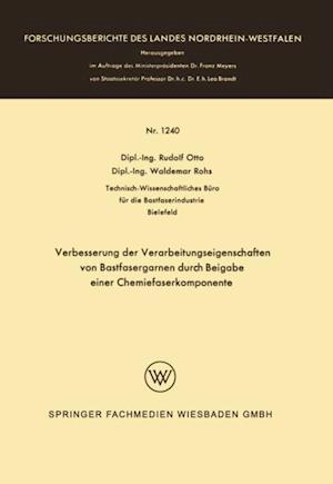 Verbesserung der Verarbeitungseigenschaften von Bastfasergarnen durch Beigabe einer Chemiefaserkomponente af Rudolf Otto