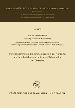 Petrogene Mineralgange im Palaozoikum der Nordeifel und ihre Beziehungen zur inneren Deformation der Gesteine af Hans Breddin