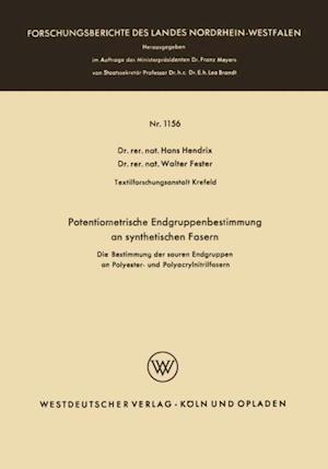 Potentiometrische Endgruppenbestimmung an synthetischen Fasern af Hans Hendrix